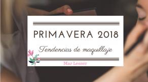 tendencias de maquillaje primavera 2018_cabecera.jpg