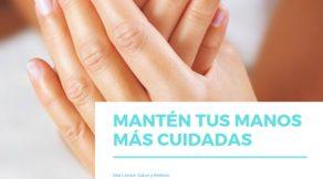 Qué hacer para que no se estropeen tus manos