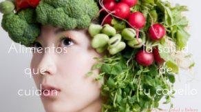 mejores alimentos para el cabello