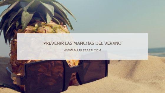 cómo prevenir las manchas del verano